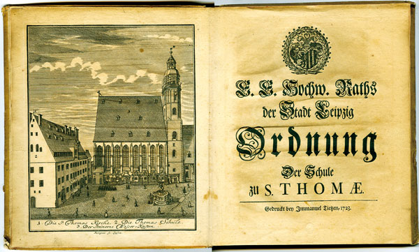 "The ""Ordnung"" (rules) of the school of the St. Thomas Church Leipzig from 1723"